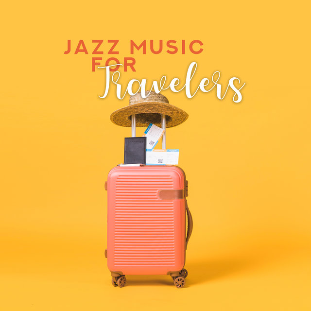 Jazz Music for Travelers