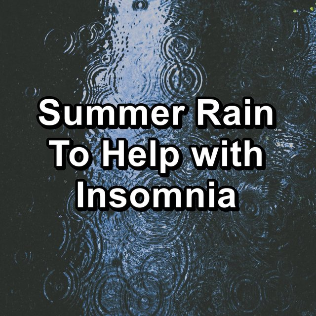 Summer Rain To Help with Insomnia