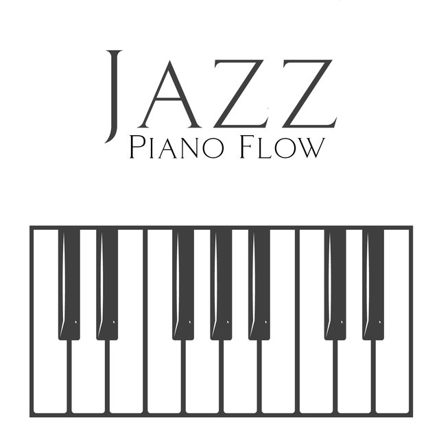 Jazz Piano Flow – Relaxing and Cozy Instrumental Variations