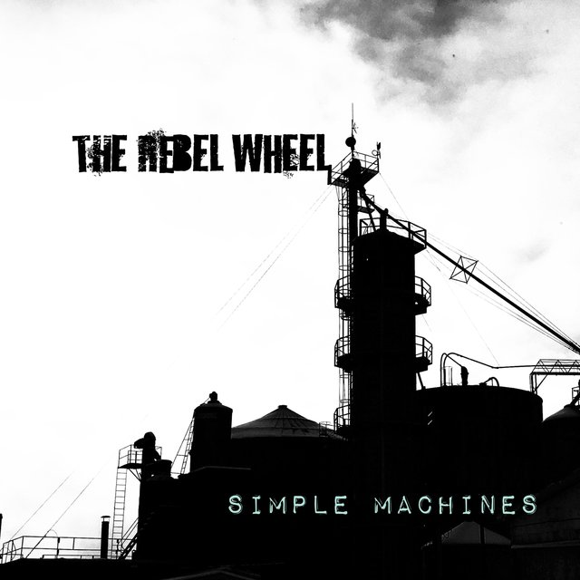 Cover art for album Simple Machines by The Rebel Wheel