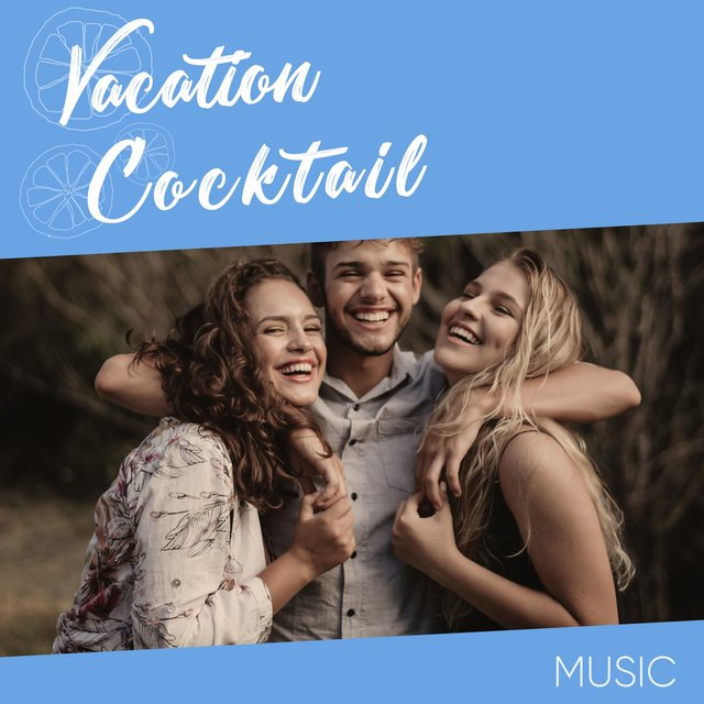 Vacation Cocktail Music