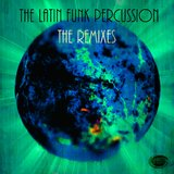 The Latin Funk Percussion