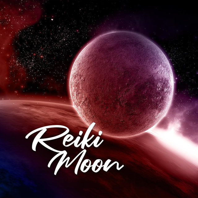 Reiki Moon: Deep Healing Music for Sleep and Relax