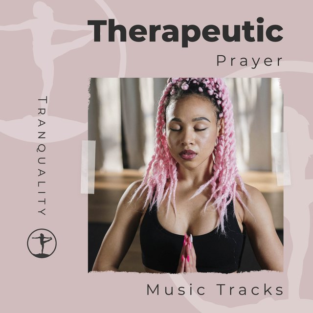 Therapeutic Prayer Music Tracks
