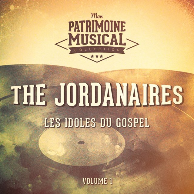 Les idoles du gospel : The Jordanaires, Vol. 1