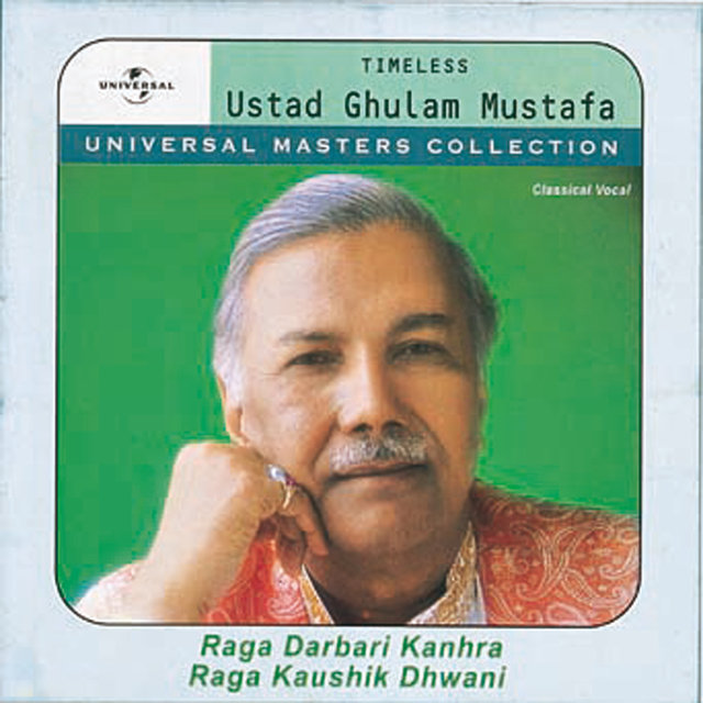 Universal Masters Collection Ustad Ghulam Mustafa Khan