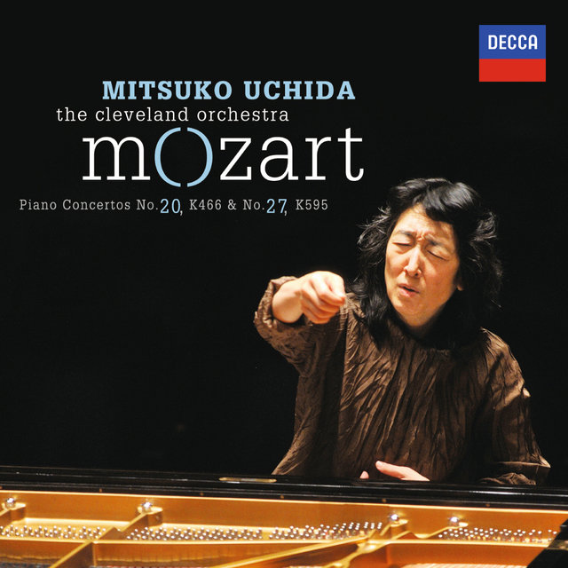 Mozart: Piano Concertos No.20 in D minor, K.466 & No.27 in B flat, K.595