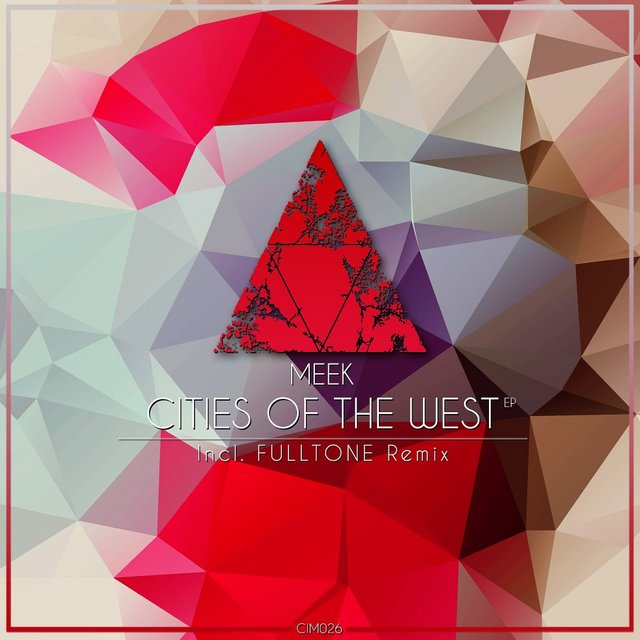 Cities Of The West EP