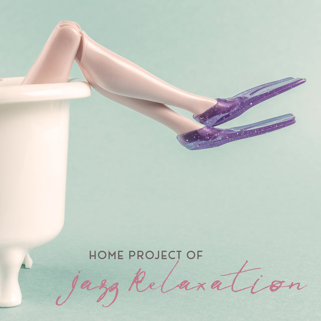 Home Project of Jazz Relaxation