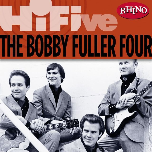 Rhino Hi-Five: The Bobby Fuller Four