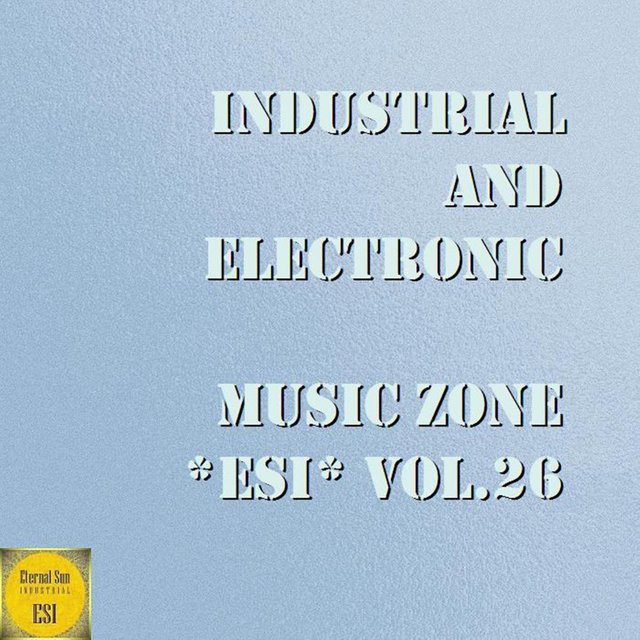 Industrial & Electronic - Music Zone Esi, Vol. 26