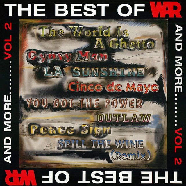 The Best of WAR and More, Vol. 2