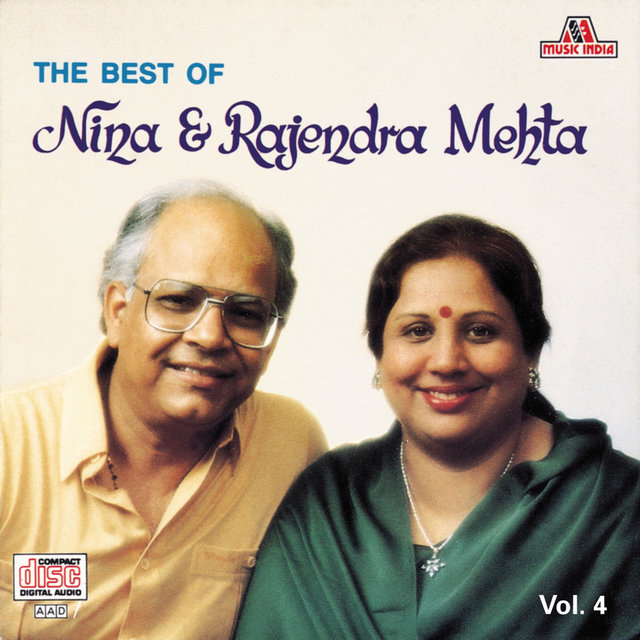 The Best Of Nina & Rajendra Mehta  Vol. 4