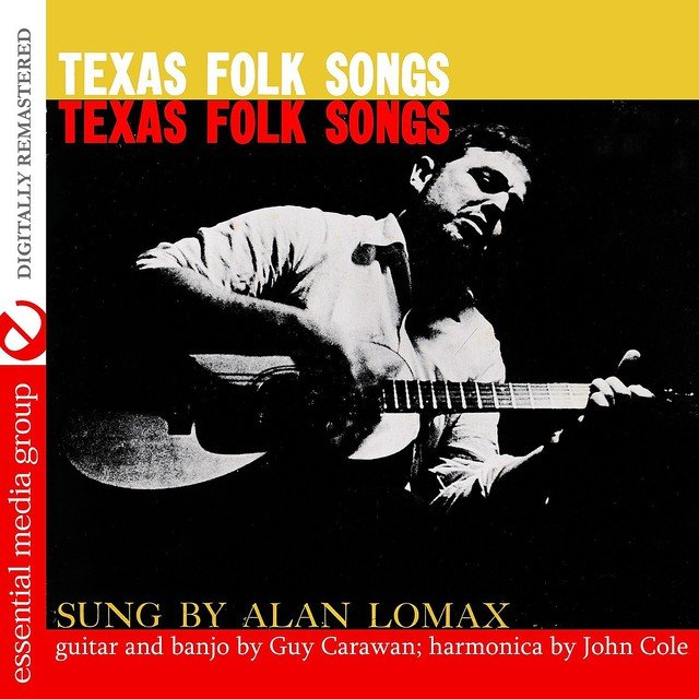 Texas Folk Songs (Digitally Remastered)
