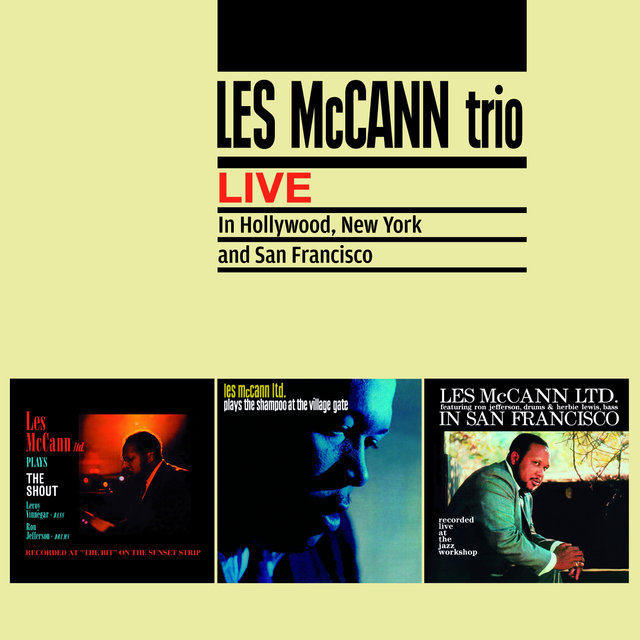 Les Mccann Trio Live in Hollywood, New York and San Francisco (Bonus Track Version)