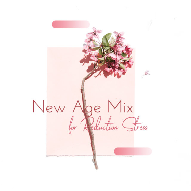New Age Mix for Reduction Stress
