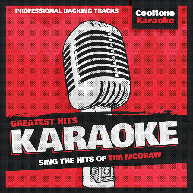 Greatest Hits Karaoke: Tim McGraw