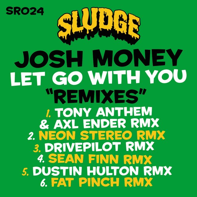 Let Go With You Remixes