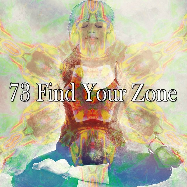 73 Find Your Zone