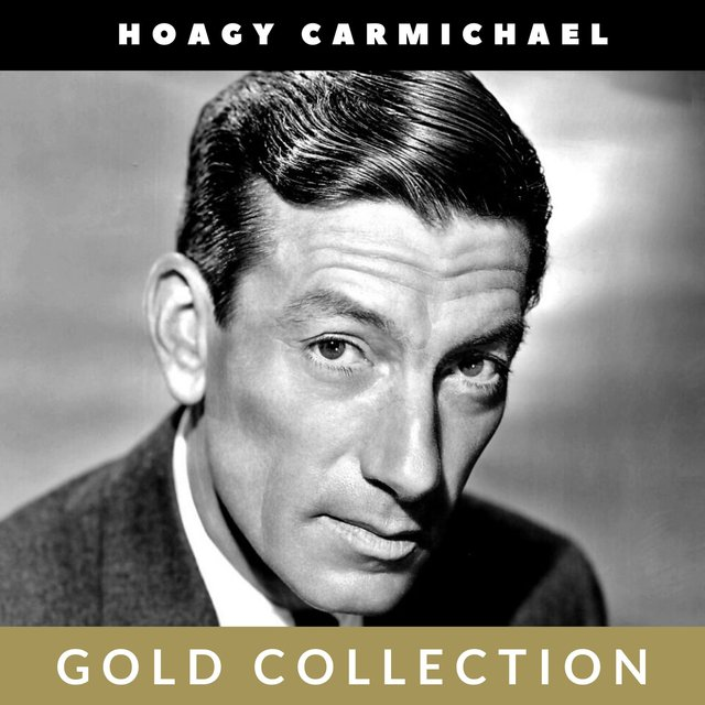 Hoagy Carmichael - Gold Collection