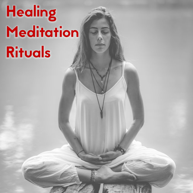 Healing Meditation Rituals - Free Yourself from Inner Pain and Fear by Practicing Deep Contemplation, Reiki Music, Self Care, Relieving Stress, Body, Mind & Soul, Total Relax, Good Mood