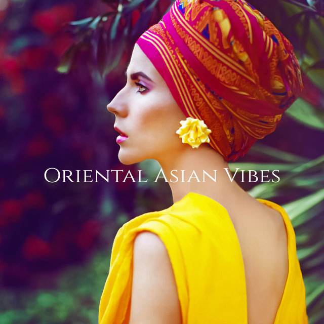 Oriental Asian Vibes