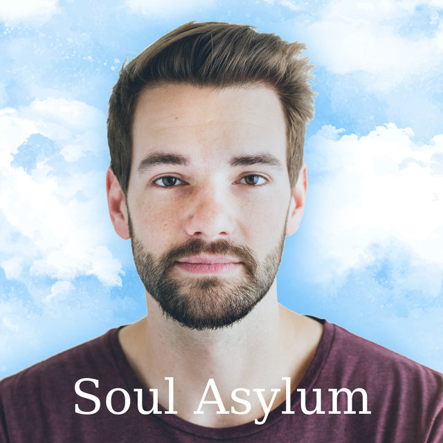 Soul Asylum - Enjoy the Tranquility and Soul Soothing Relaxation Music