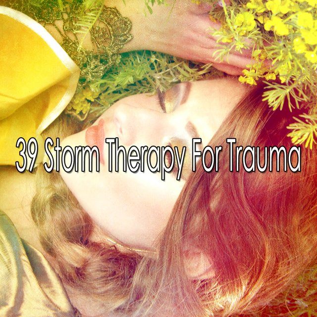 39 Storm Therapy for Trauma