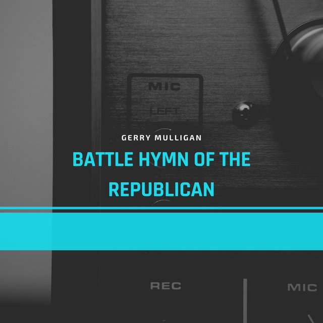 Battle Hymn of the Republican
