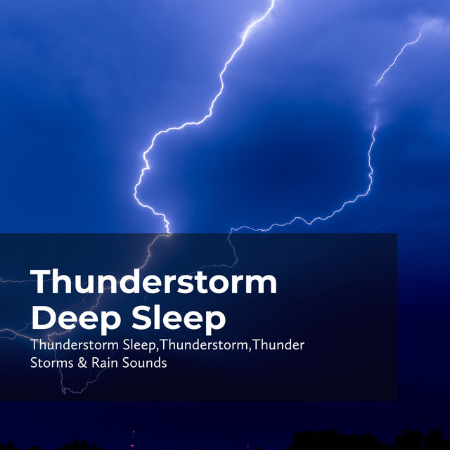 Thunderstorm Deep Sleep