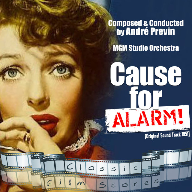 Cause for Alarm! (Original Motion Picture Soundtrack)