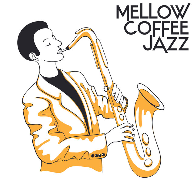 Mellow Coffee Jazz - Instrumental Music Created to Relax After Work