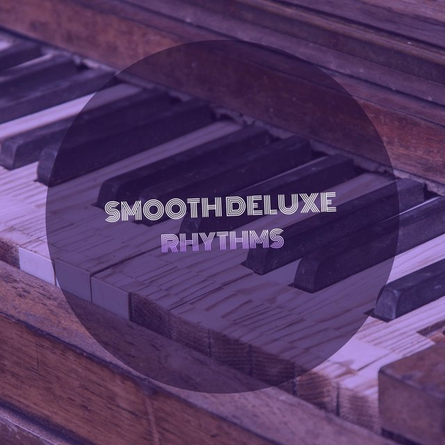 Smooth Deluxe Grand Piano Rhythms