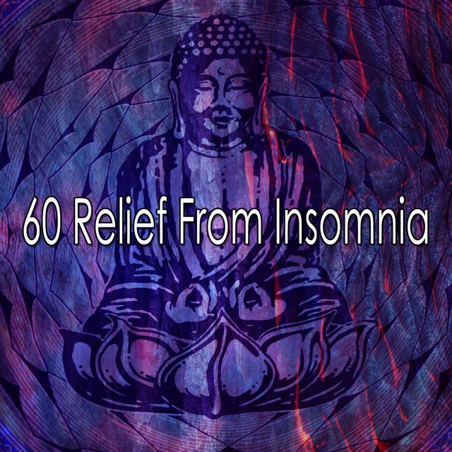 60 Relief from Insomnia