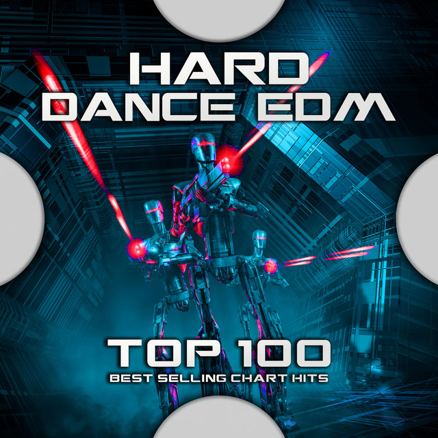 Hard Dance EDM Top 100 Best Selling Chart Hits