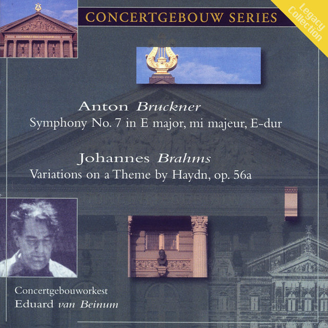 Bruckner: Symphony No. 7 & Brahms: Variations on a Theme by Haydn