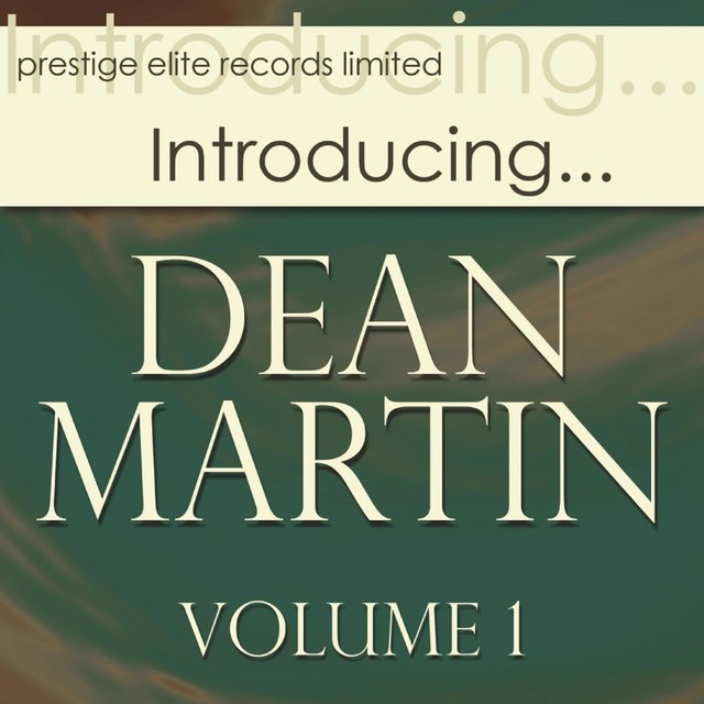 Introducing… Dean Martin, Vol. 1