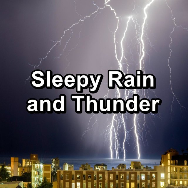 Sleepy Rain and Thunder