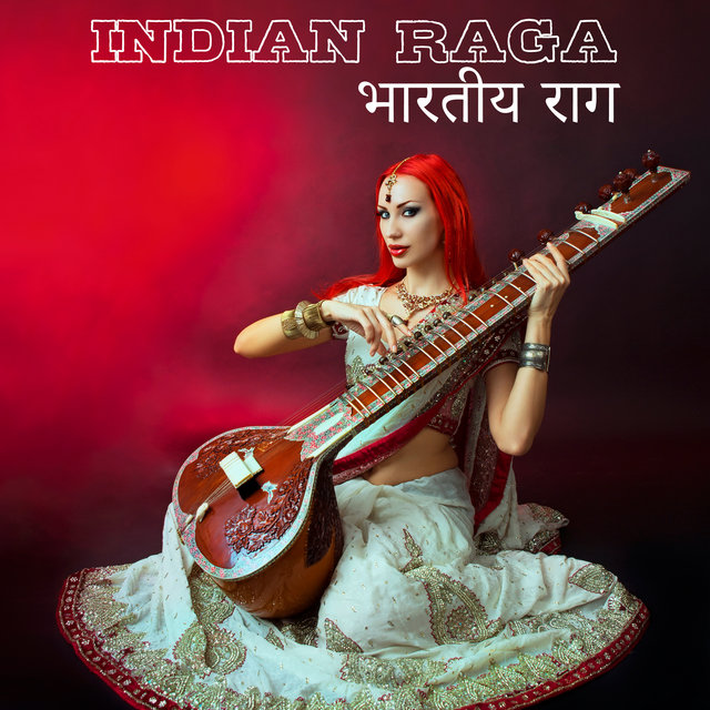 Indian Raga: Traditional Instrumental Music (भारतीय राग)