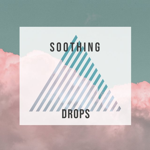 # 1 Album: Soothing Drops