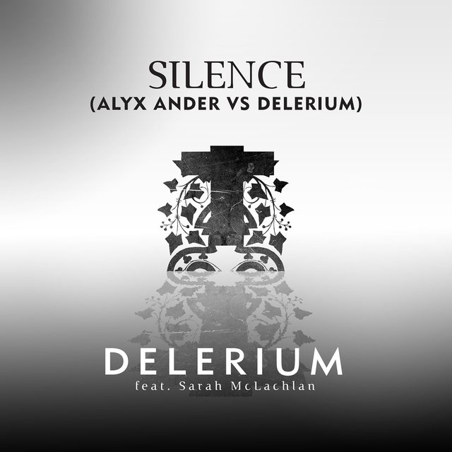 Silence (feat. Sarah McLachlan) [Alyx Ander vs. Delerium]