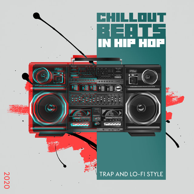 Chillout Beats in Hip Hop, Trap and Lo-Fi Style 2020