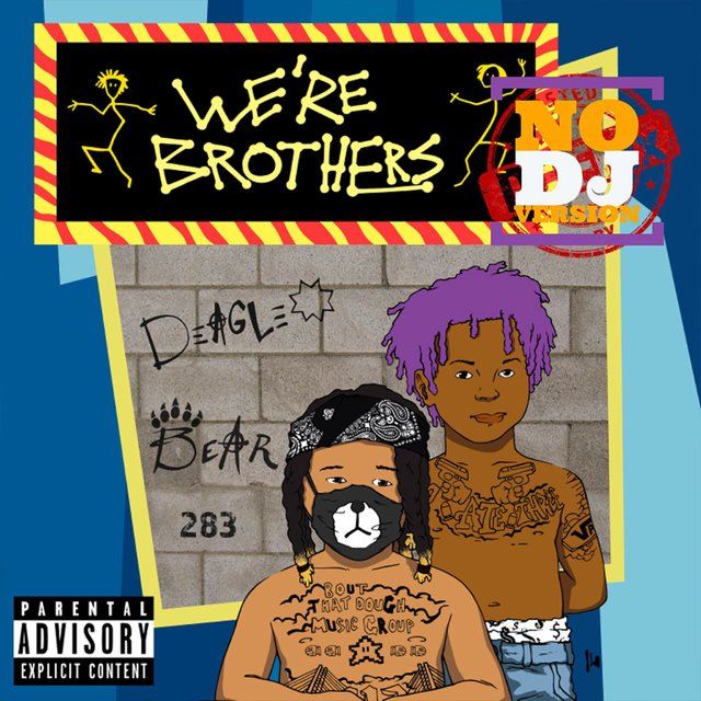 We're Brothers (No DJ Version)