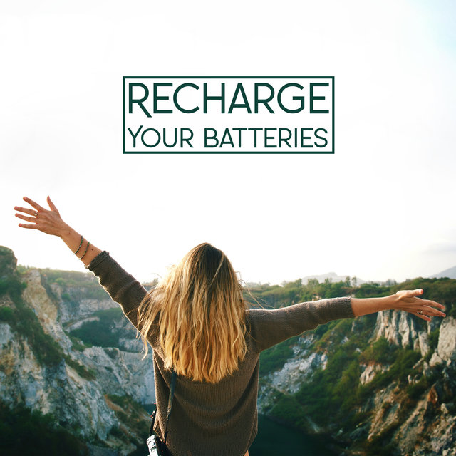 Recharge Your Batteries: Rest and Relax to the best Chillout Songs 2020