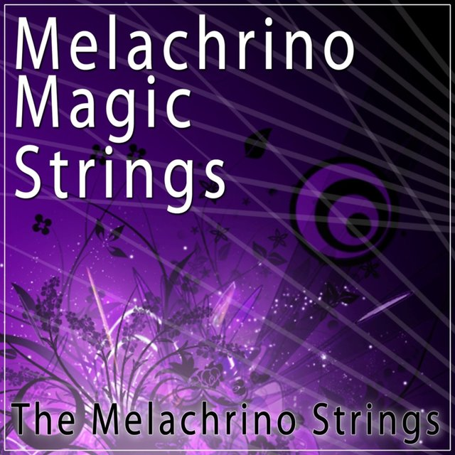 Melachrino Magic Strings