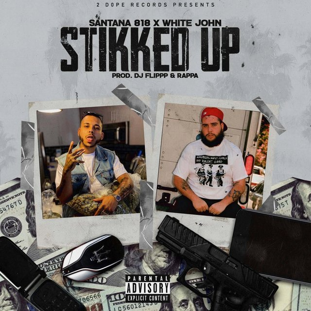 Stikked Up (feat. White John)