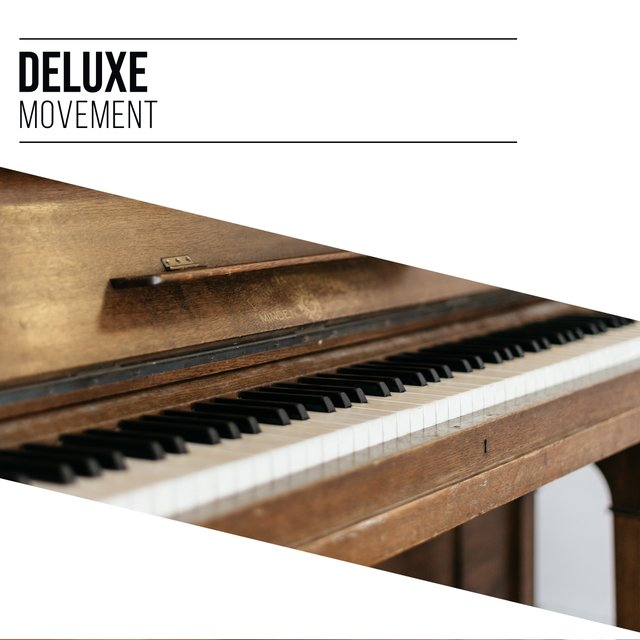 Deluxe Ambience Movement