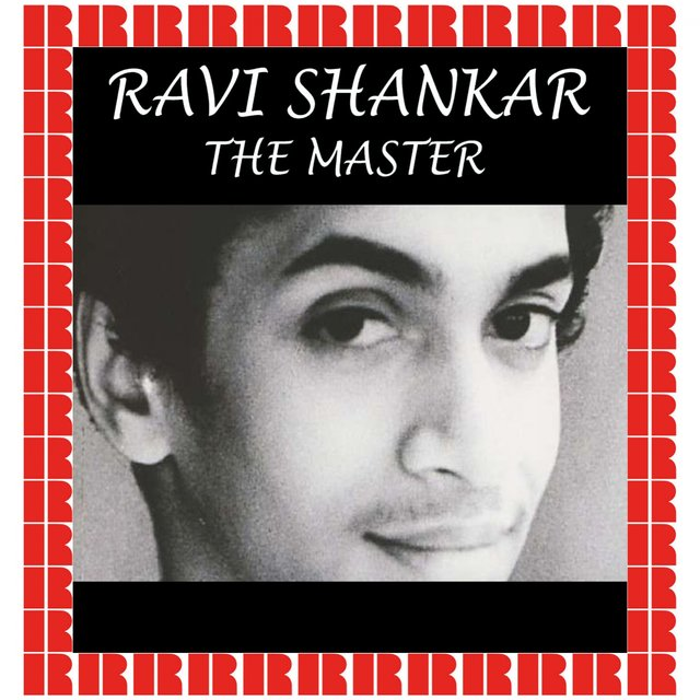 Ravi Shankar: The Master