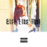 Girl Like That (feat. Shotty Automatic)