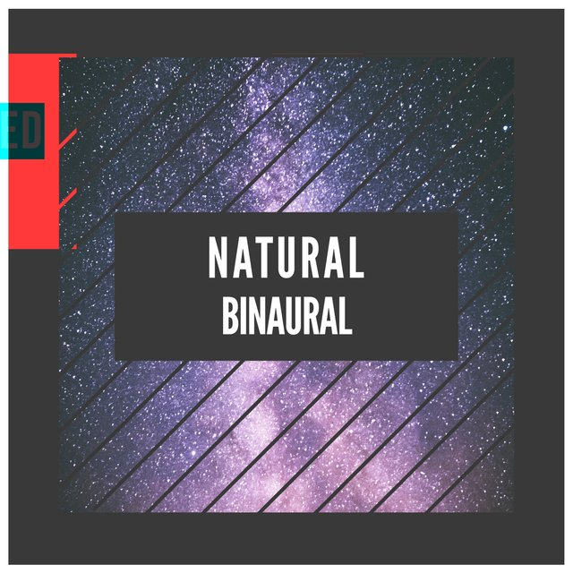 # Natural Binaural